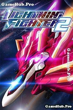 Tải game Lightning Fighter 2 - Bắn Phi Thuyền cho Android