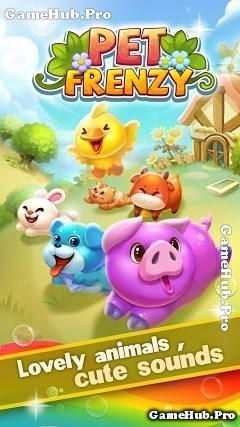 Tải game Pet Frenzy - Nuôi thú ảo dễ thương cho Android