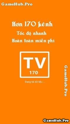 Tải Tivi-170 - Ứng dụng xem 170 kênh Tivi Android