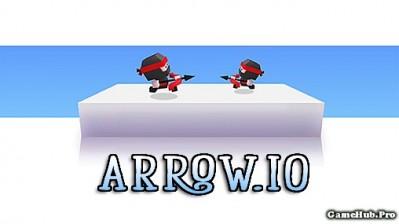 Tải game Arrow.io - Siêu phẩm bắn cung online Android