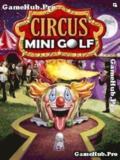 Tải game Circus Mini Golf - Thằng hề đánh Golf cho Java
