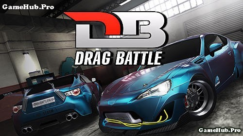 Tải game Drag Battle Racing - Đua xe Mod tiền Android