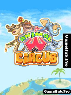 Tải Game Animal Circus Biểu Diễn Cùng Đoàn Xiếc Cho Java