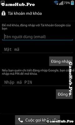 Hướng dẫn mở khá điện thoại Android khi quên mật khẩu