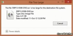 Khắc phục lỗi không Copy được File lớn hơn 4GB vào USB