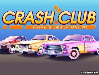 Tải game Crash Club - Đua xe điên cuồng Mod cho Android