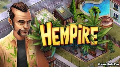 Tải game Hempire - Nghiên cứu cây trồng Mod tiền Android