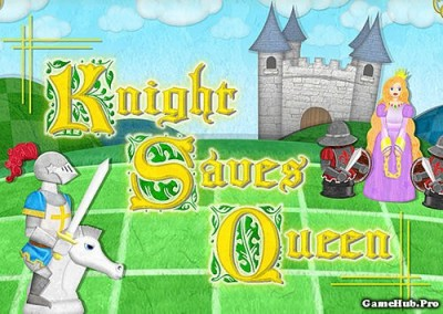 Tải game Knight Saves Queen - Cờ vua Mod Money Android