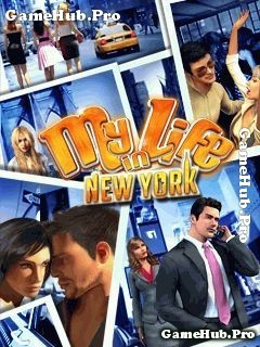 Tải game My Life in New York - Bản hack full tiền Java