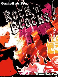 Tải game Rock N Block - Vũ điệu Âm Nhạc Gameloft Java