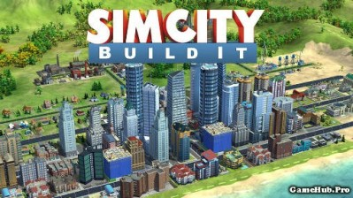 Tải game SimCity BuildIt - Xây dựng thành phố cho Android