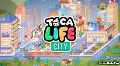 Tải game Toca Life City - Thành phố hoạt hình Android