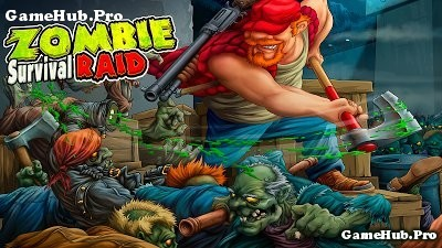 Tải game Zombie Raid Survival - Khải huyền Zombie cho Android