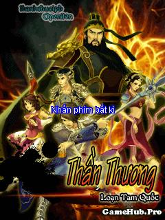 Tải Game Thần Thương - Loạn Tam Quốc Việt Hóa