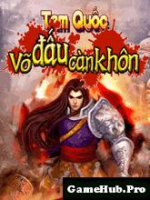 Tải Game Tam Quốc - Võ Đấu Càng Khôn Việt Hóa
