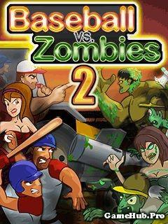 Tải Game Baseball VS Zombies 2 Crack Cho Java miễn phí