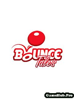 Tải Game Bounce Tales Red - Trái Bóng Đỏ Cho Java