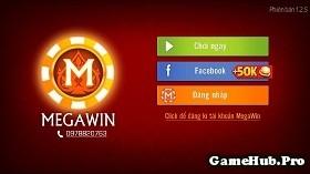 Tải Game Megawin Đánh Bài Đẳng Cấp Cho Android 2015