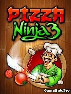 Tải Game Pizza Ninja 3 - Game Chém Trái Cây Java