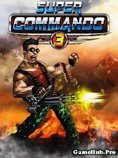 Tải Game Super Commando 3 - Siêu Biệt Kích Cho Java