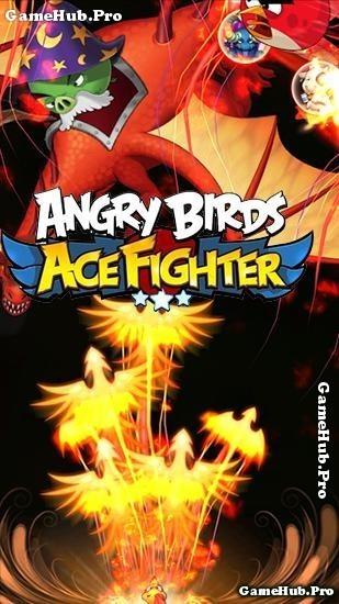 Tải game Angry Birds Ace Fighter - Chim Phiêu Lưu Android