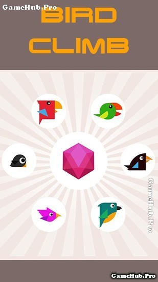 Tải game Bird Climb - Chim Trèo cực thú vị cho Android