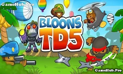 Tải game Bloons TD 5 - Thủ tháp Mod tiền cho Android