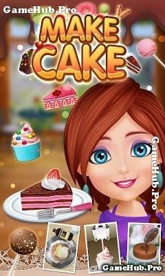Tải game Cake Maker 2 - Tiệm bánh thú vị cho Android