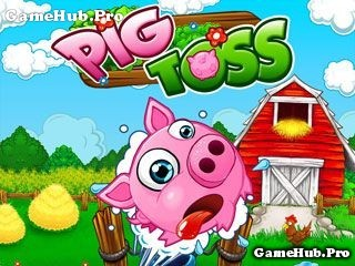 Tải game Pig Toss - Bắn lợn lòi cực dễ thương cho Java
