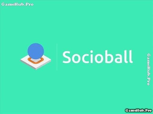 Tải game Socioball - Dẫn đường Bóng Hại Não cho Android