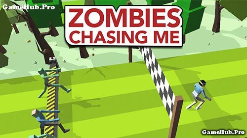 Tải game Zombies Chasing Me - Chạy trốn xác sống Android