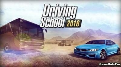 Tải game Driving School 2016 - Phiên bản Mod Money Android