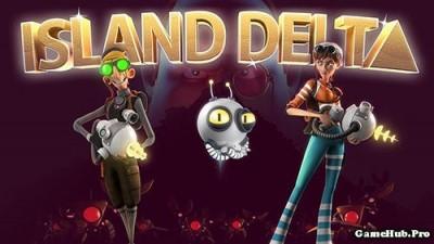 Tải game Island Delta - Hành động cực kỳ khó Mod Android