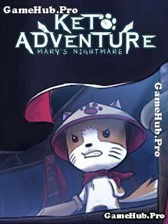 Tải game Keto Adventure - Cơn ác mộng của Mary cho Java