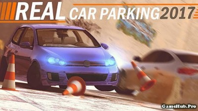 Tải game Real Car Parking 2017 - Lái xe Mod Money Android
