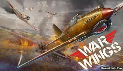 Tải game War Wings - Không chiến cực chất cho Android