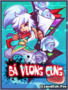 Tải Game Bá Vương Cung Crack Việt Hóa