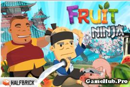 Tải Game Chém Hoa Quả - Fruit Ninja Free Cho Android