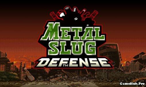 Tải Hack Metal Slug Defense Full Tiền Cho Android