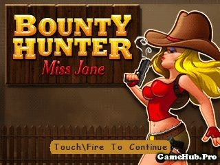 Tải Game Bounty Hunter Miss Jane Crack Cho Java