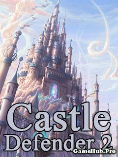 Tải Game Castle Defender 2 Chiến Thuật Crack Cho Java