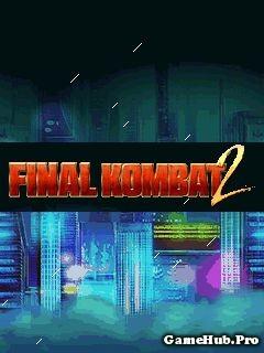 Tải Game Final Kombat 2 Crack Cho Java miễn phí