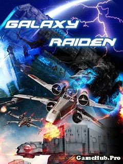 Tải Game Galaxy Raiden Bắn Máy Bay Cho Java