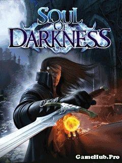 Tải Game Soul Of Darkness Tiếng Việt Crack by Gameloft
