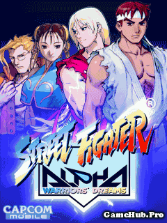 Tải Game Street Fighter Alpha - Warriors Dreams Đối Kháng Java