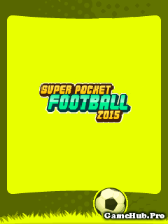 Tải Game Super Pocket Football 2015 Crack Cho Java