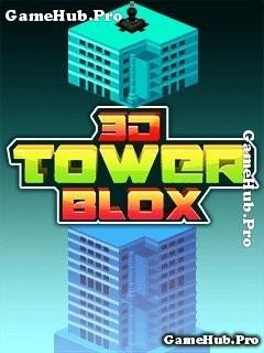 Tải game 3D Tower Blox - Xây nhà cao tầng vô tận Java