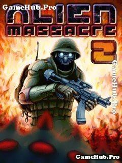 Tải game Alien Massacre 1 và 2 - Lực Lượng Đặc Biệt Java