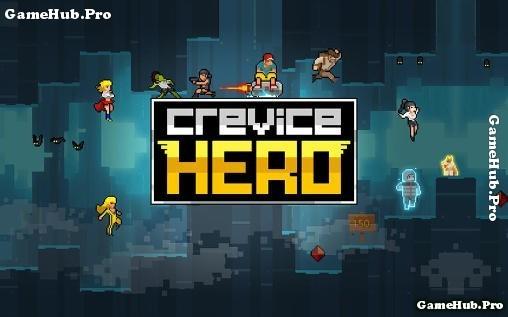 Tải game Crevice Hero - Anh hùng thời xưa cho Android