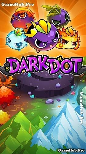 Tải game Dark Dot - Đội quân hùng mạnh cho Android